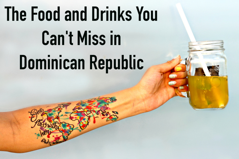The Food and Drinks You Can't Miss in Dominican Republic